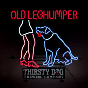 Thirsty Dog Brewing Company – Old Leg Humper Neon Sign – Angled View
